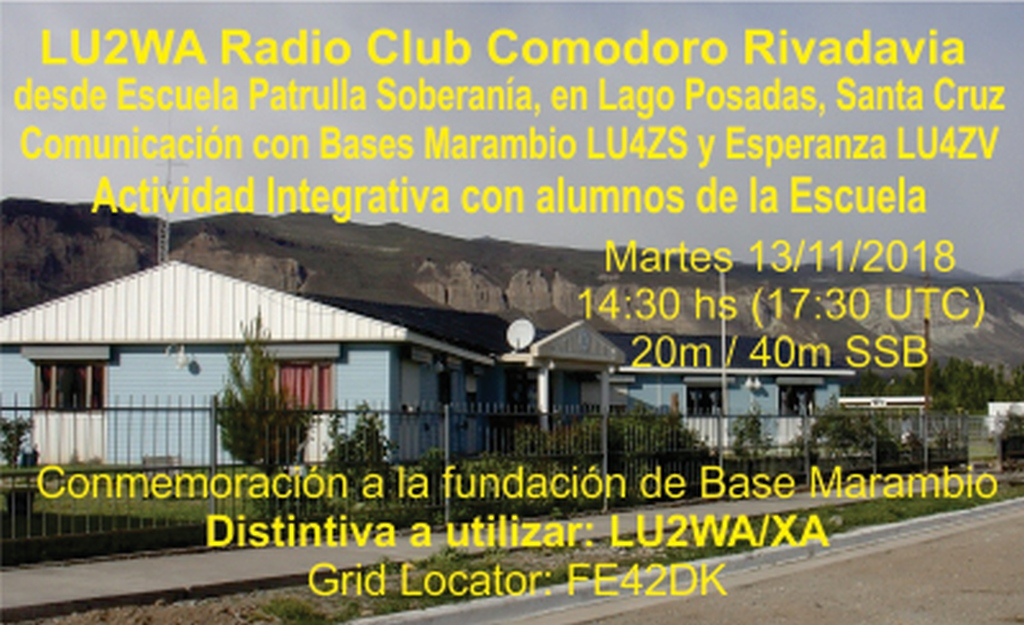 """Escuela Patrulla Soberanía 2 - LU2WA en Escuela """"Patrulla Soberanía"""", Lago Posadas, Santa Cruz"""
